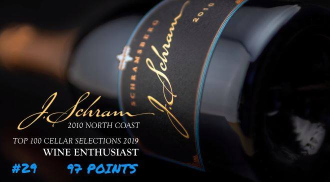2010 J. Schram Awarded 97 Points and #29 on Wine Enthusiast's 2019 Top Cellar Selections List